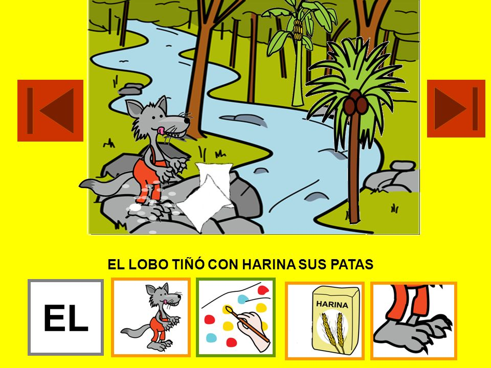 EL LOBO TIÑÓ CON HARINA SUS PATAS