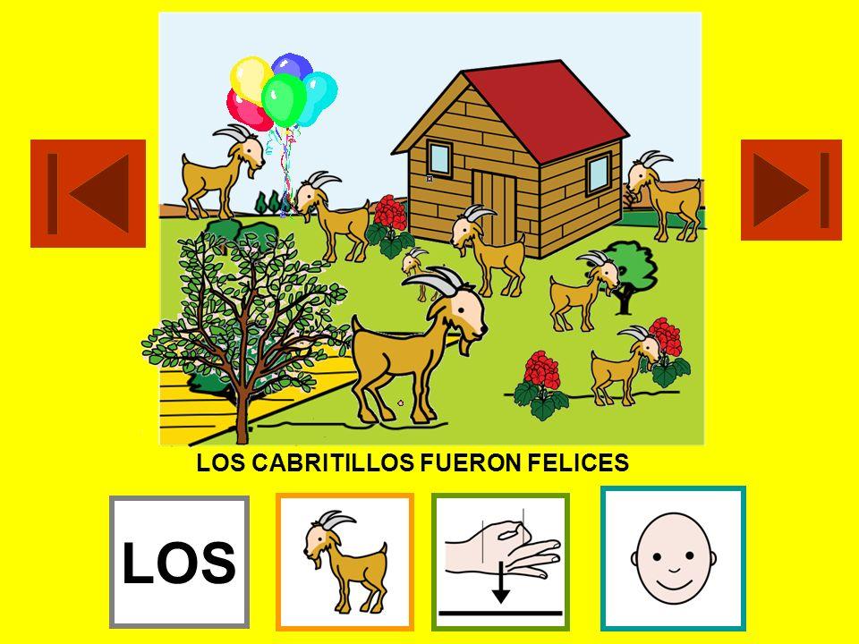 LOS CABRITILLOS FUERON FELICES