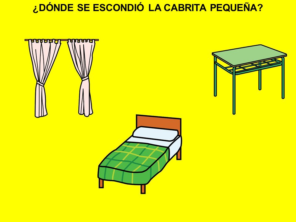 ¿DÓNDE SE ESCONDIÓ LA CABRITA PEQUEÑA