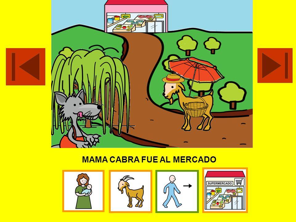 MAMA CABRA FUE AL MERCADO