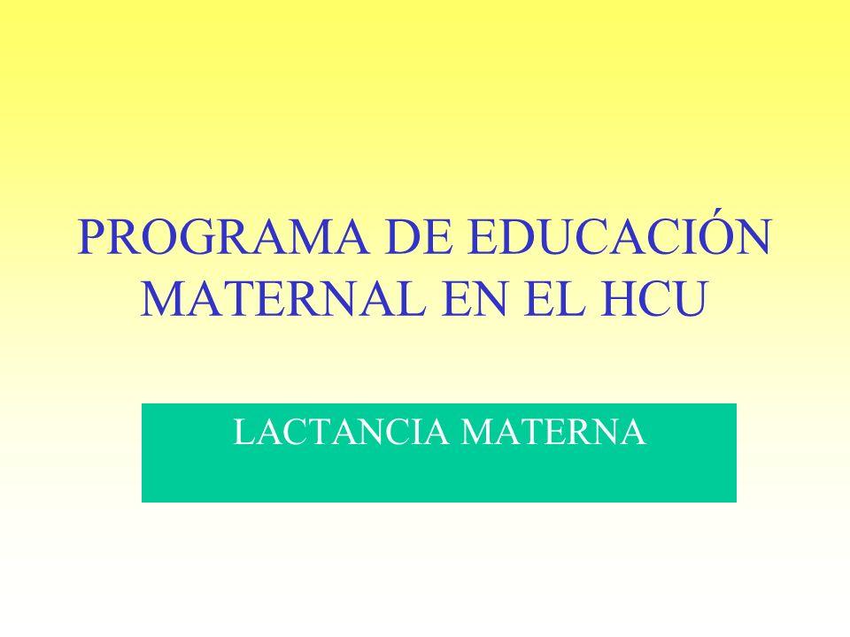 PROGRAMA DE EDUCACIÓN MATERNAL EN EL HCU