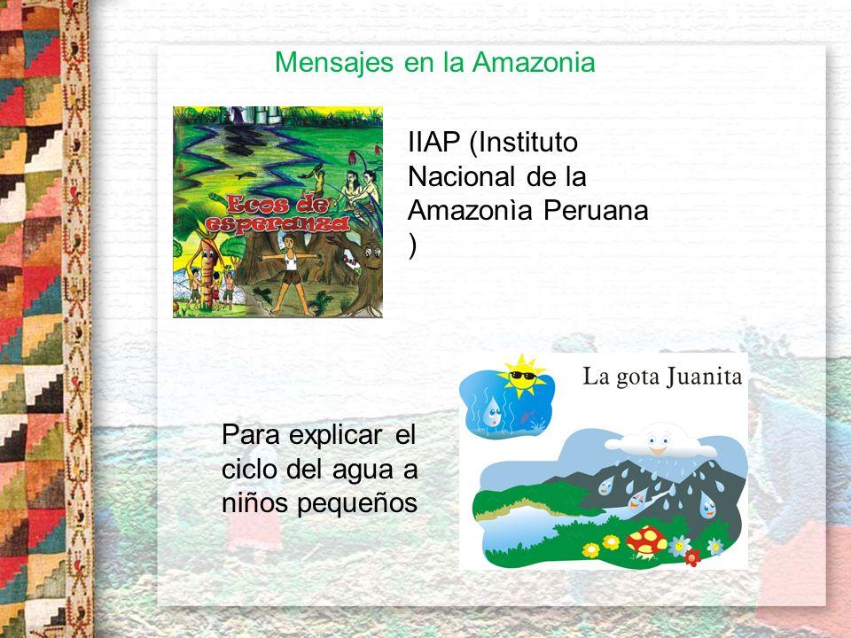 Mensajes en la Amazonia