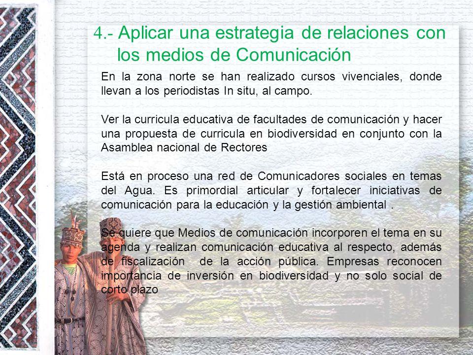 4.- Aplicar una estrategia de relaciones con los medios de Comunicación