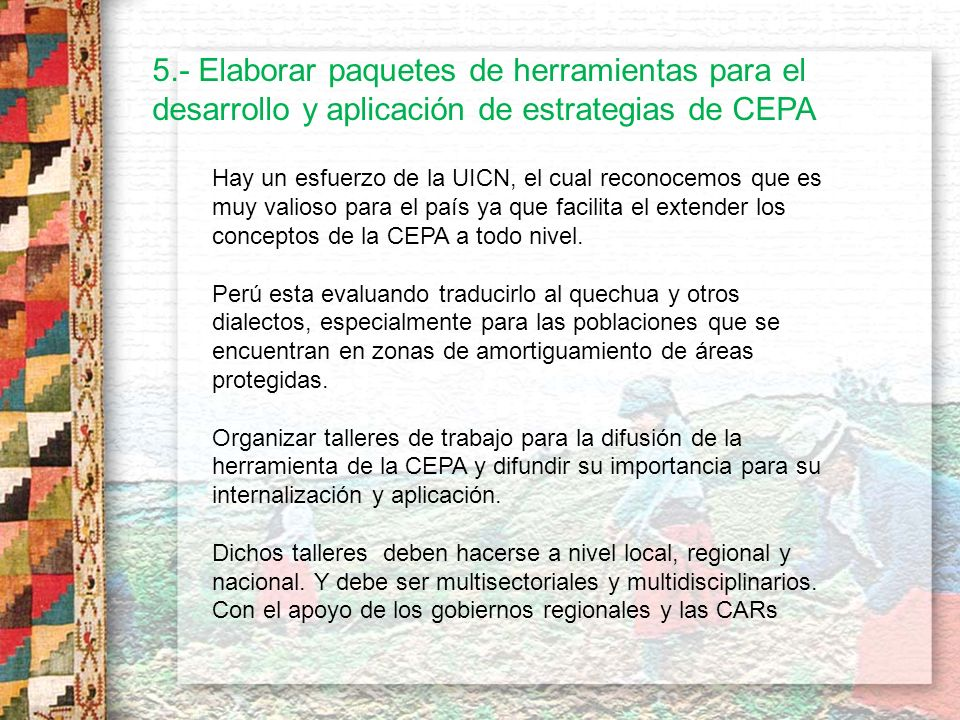 5.- Elaborar paquetes de herramientas para el desarrollo y aplicación de estrategias de CEPA