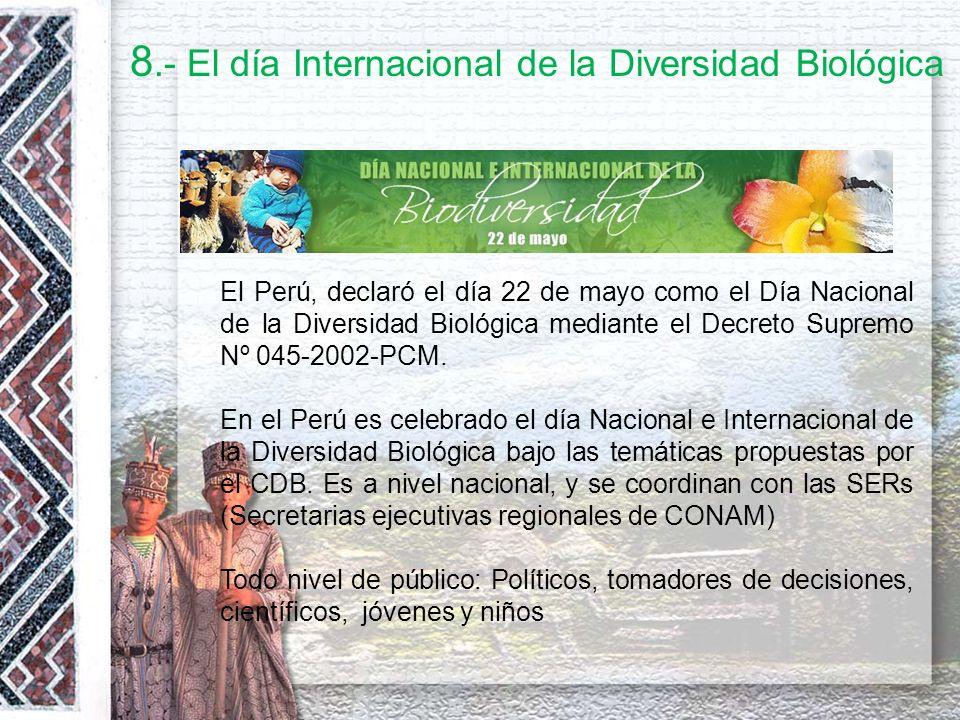 8.- El día Internacional de la Diversidad Biológica