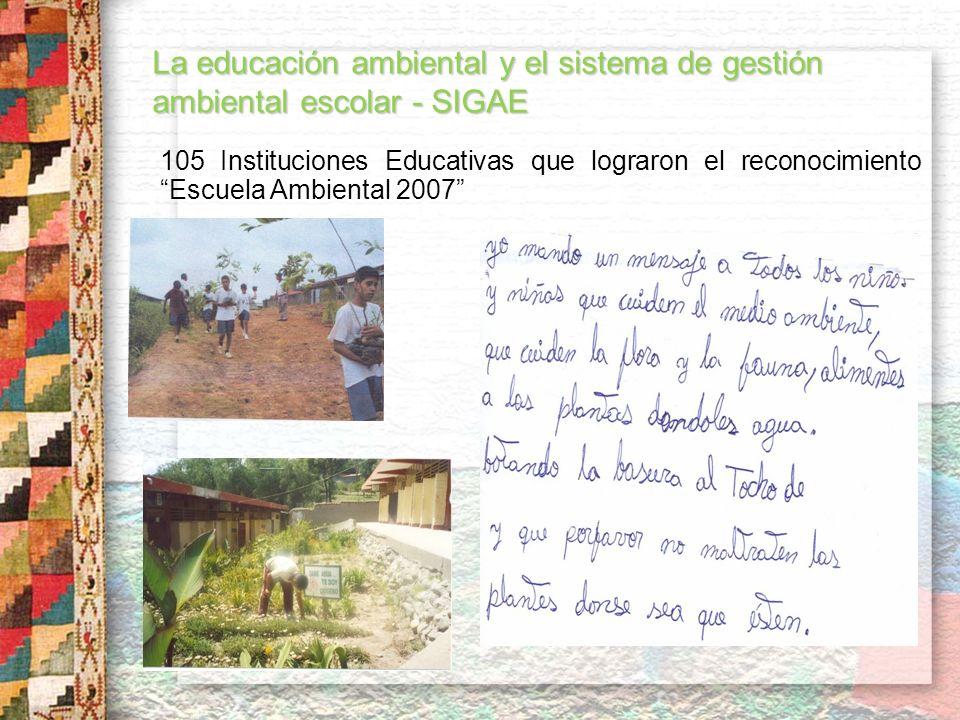 La educación ambiental y el sistema de gestión ambiental escolar - SIGAE