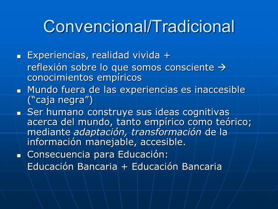Convencional/Tradicional
