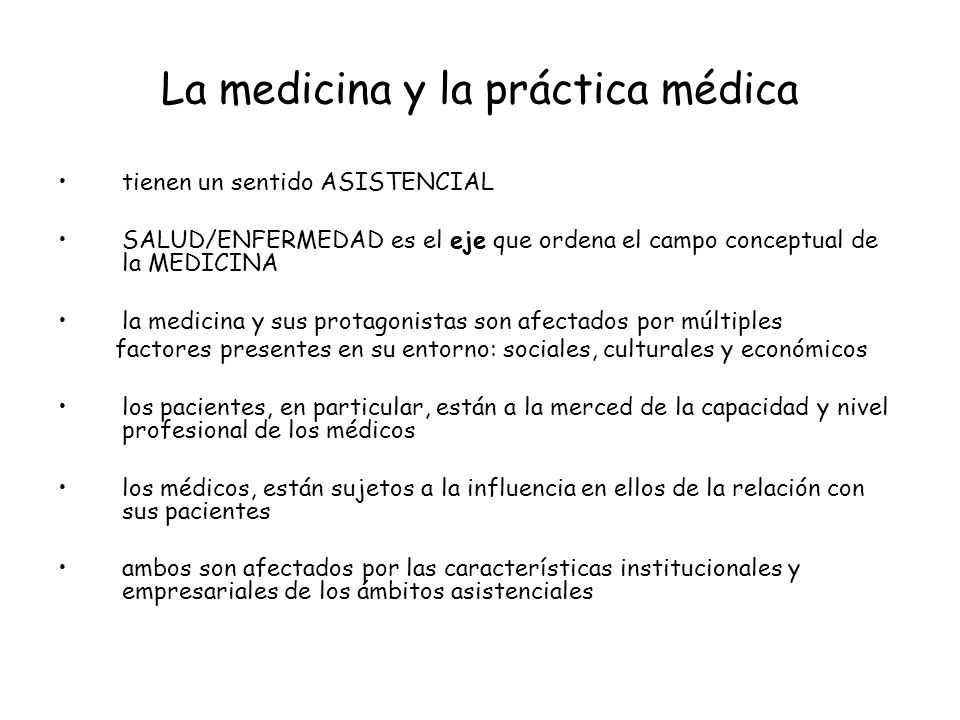 La medicina y la práctica médica