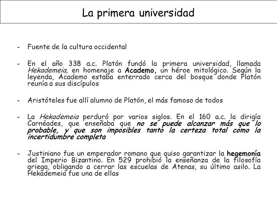 La primera universidad