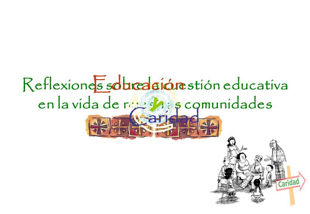 Reflexiones sobre la cuestión educativa en la vida de nuestras comunidades