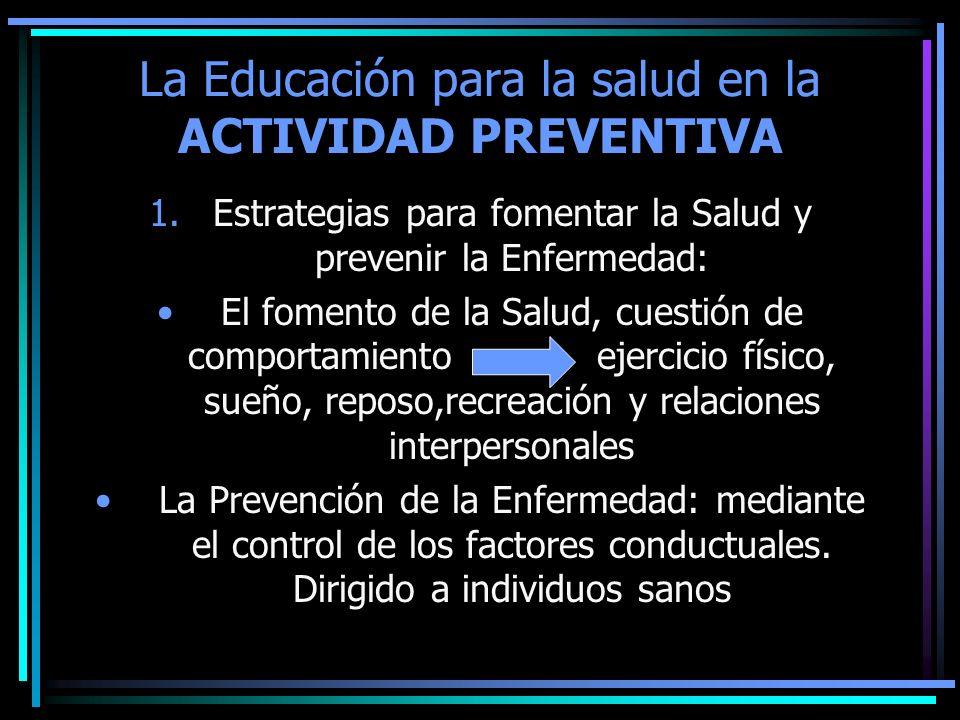 La Educación para la salud en la ACTIVIDAD PREVENTIVA