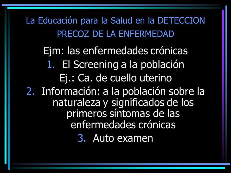 La Educación para la Salud en la DETECCION PRECOZ DE LA ENFERMEDAD