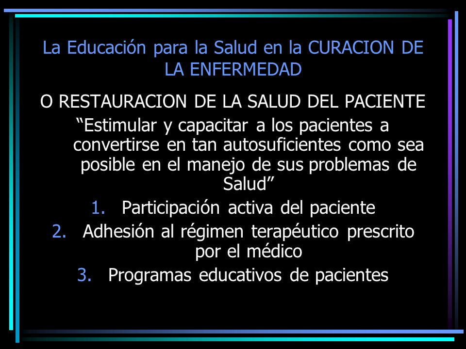 La Educación para la Salud en la CURACION DE LA ENFERMEDAD