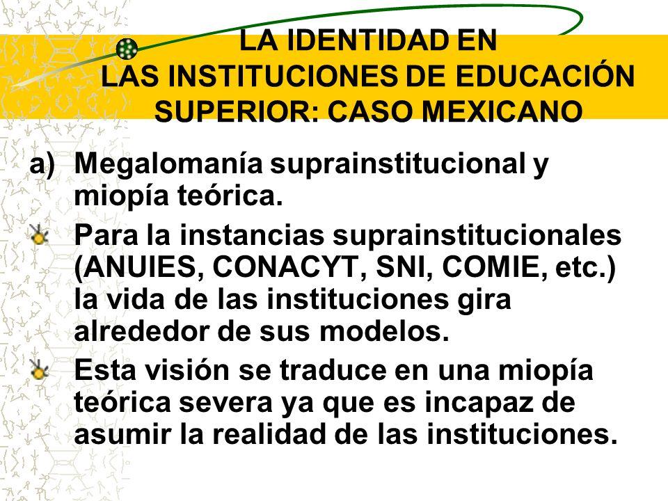 LA IDENTIDAD EN LAS INSTITUCIONES DE EDUCACIÓN SUPERIOR: CASO MEXICANO