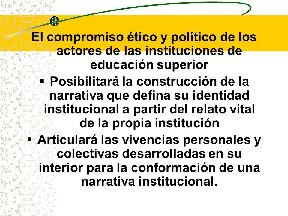 El compromiso ético y político de los actores de las instituciones de educación superior