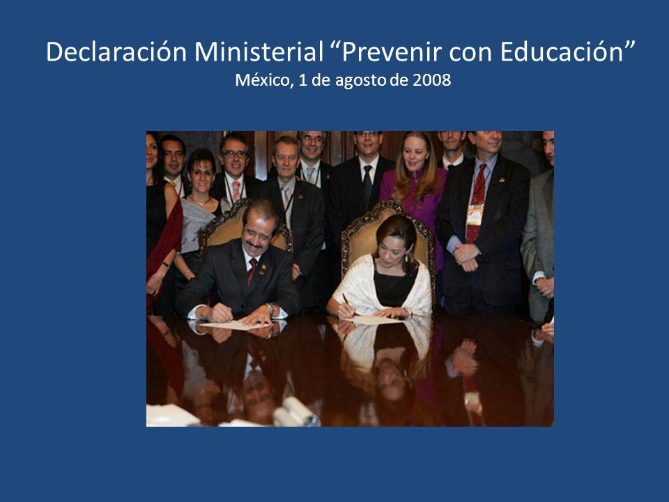 Declaración Ministerial Prevenir con Educación México, 1 de agosto de 2008