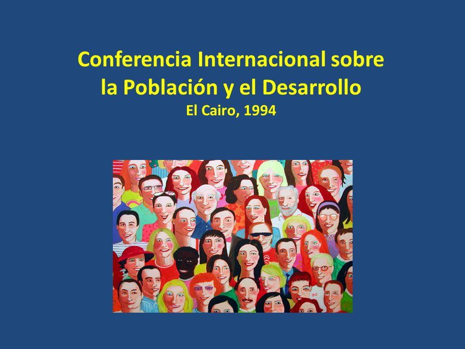 Conferencia Internacional sobre la Población y el Desarrollo El Cairo, 1994