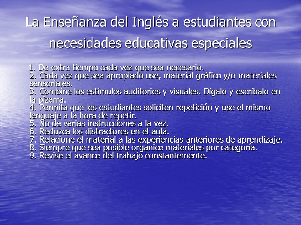 La Enseñanza del Inglés a estudiantes con necesidades educativas especiales