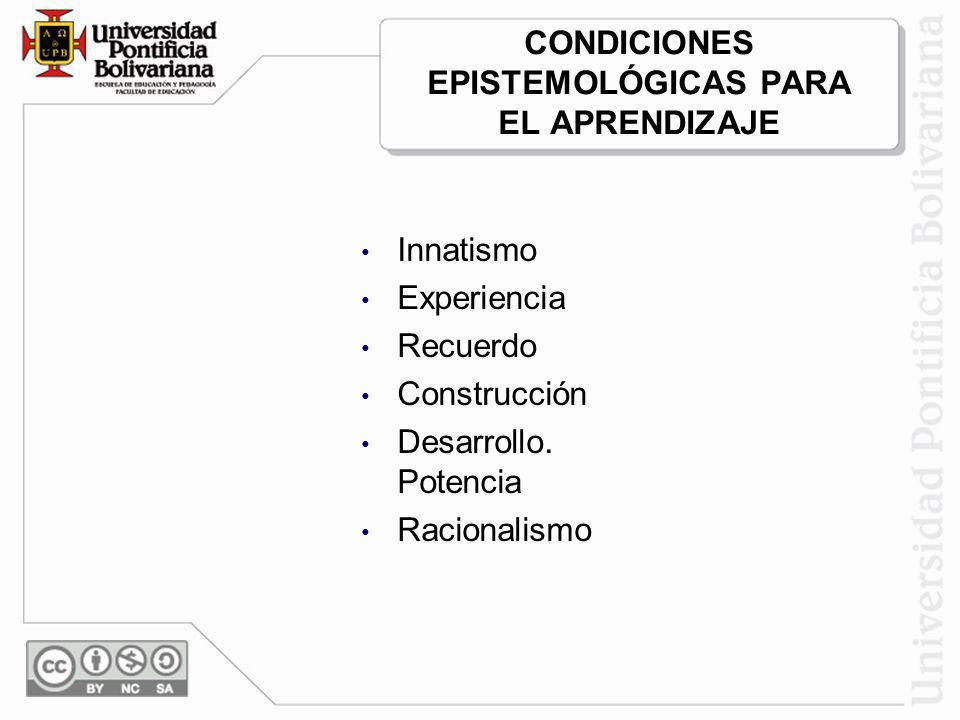 CONDICIONES EPISTEMOLÓGICAS PARA EL APRENDIZAJE