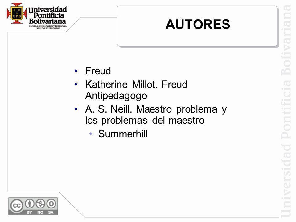AUTORES Freud Katherine Millot. Freud Antipedagogo