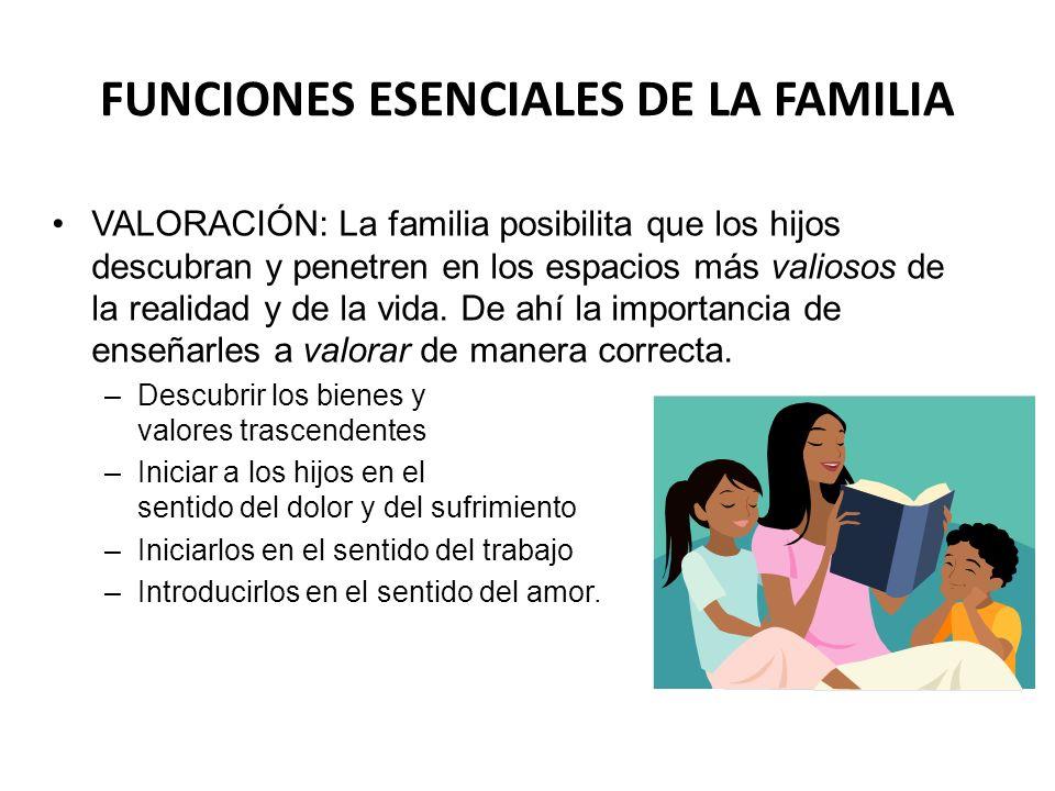 FUNCIONES ESENCIALES DE LA FAMILIA