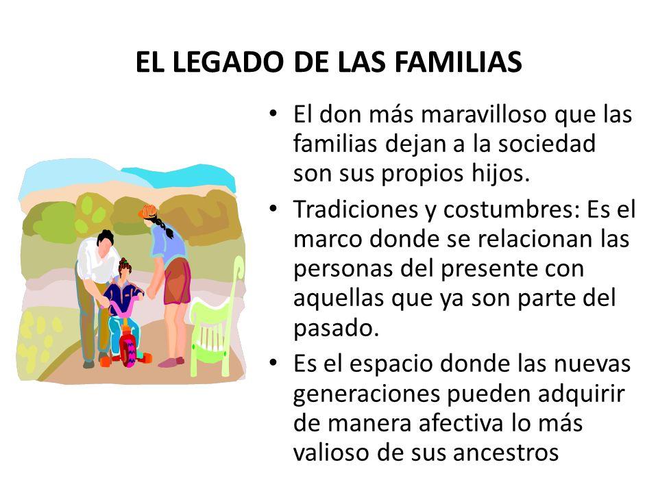 EL LEGADO DE LAS FAMILIAS