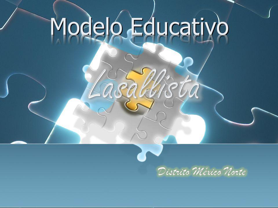 Modelo Educativo Lasallista Distrito México Norte