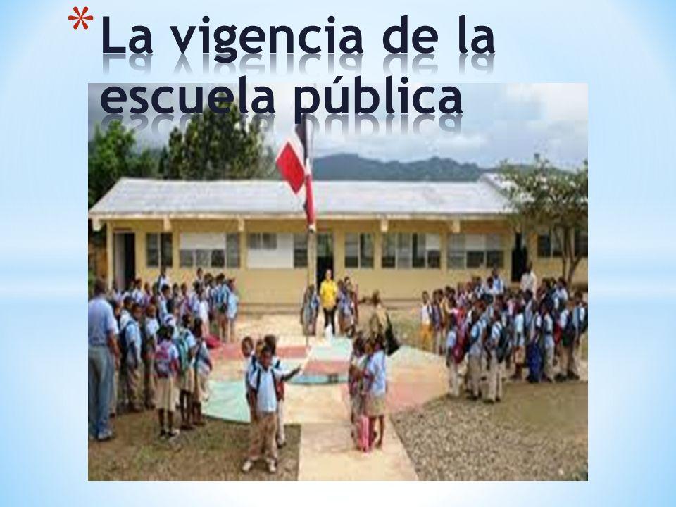 La vigencia de la escuela pública