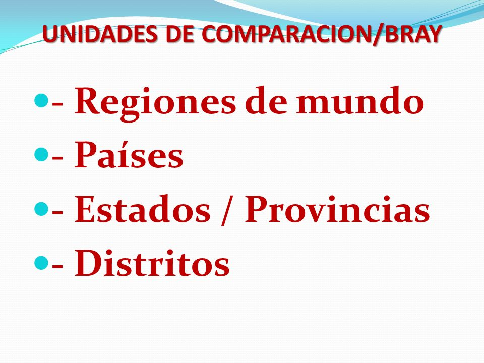 UNIDADES DE COMPARACION/BRAY