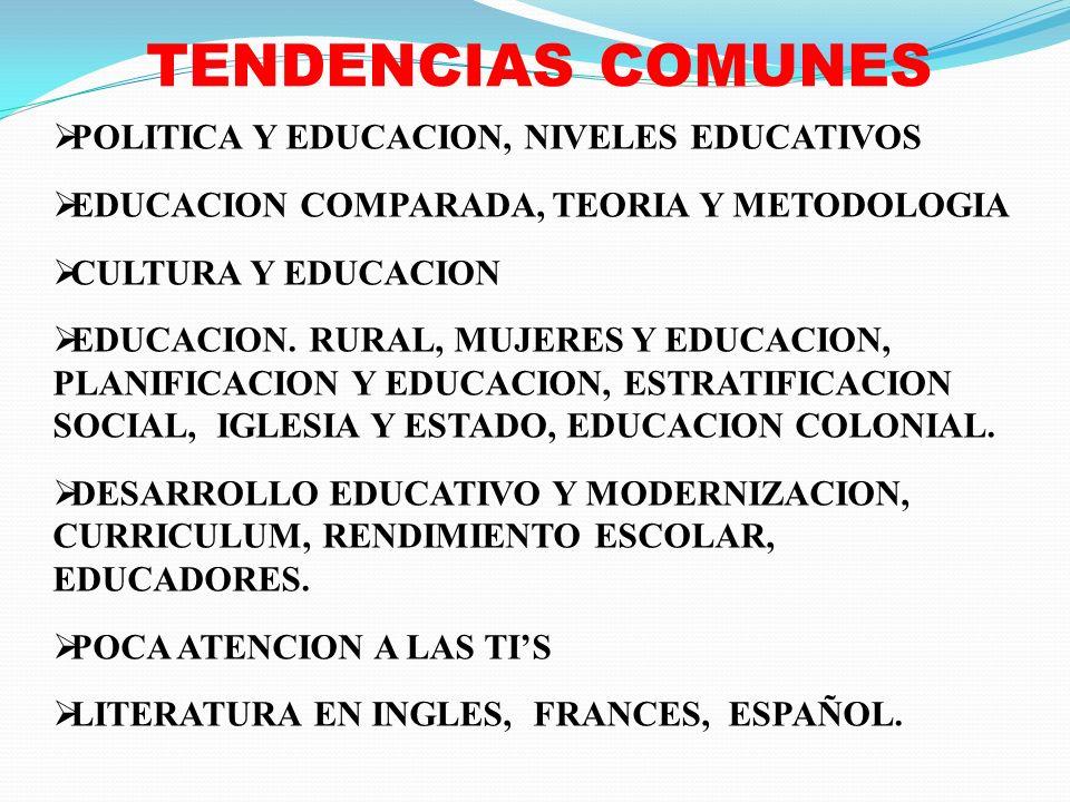 TENDENCIAS COMUNES POLITICA Y EDUCACION, NIVELES EDUCATIVOS