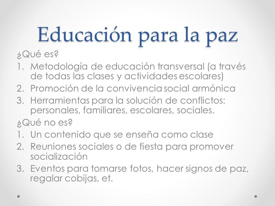 Educación para la paz ¿Qué es