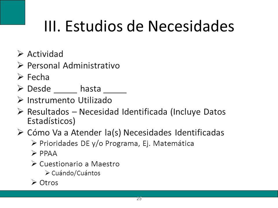 III. Estudios de Necesidades