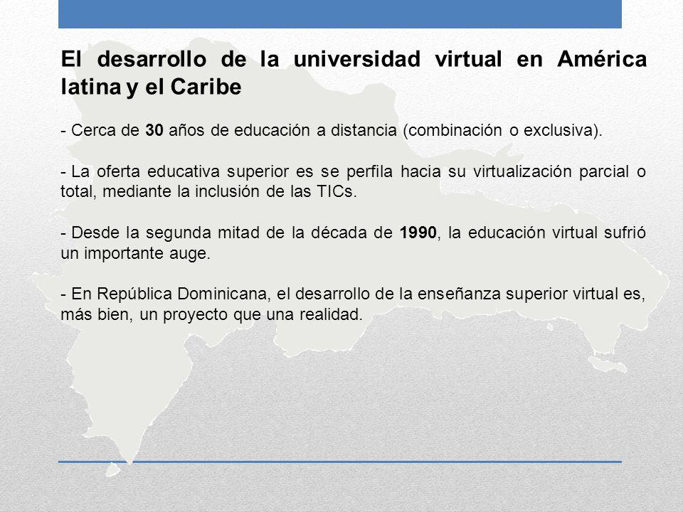 El desarrollo de la universidad virtual en América latina y el Caribe