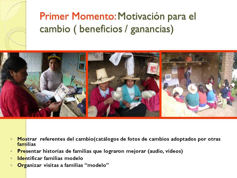 Primer Momento: Motivación para el cambio ( beneficios / ganancias)