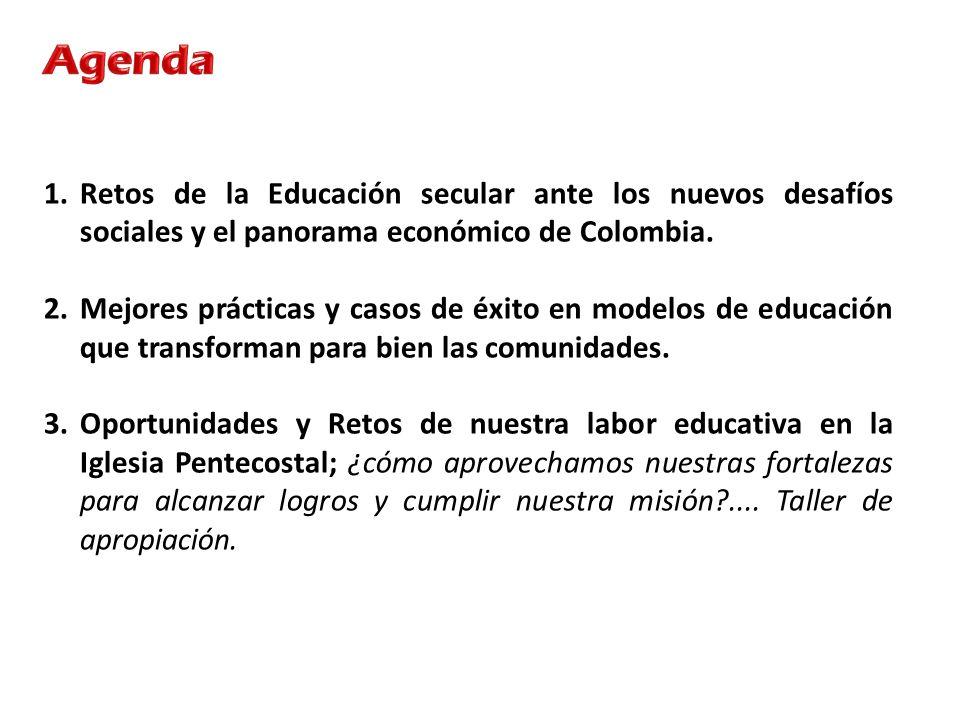 Agenda Retos de la Educación secular ante los nuevos desafíos sociales y el panorama económico de Colombia.
