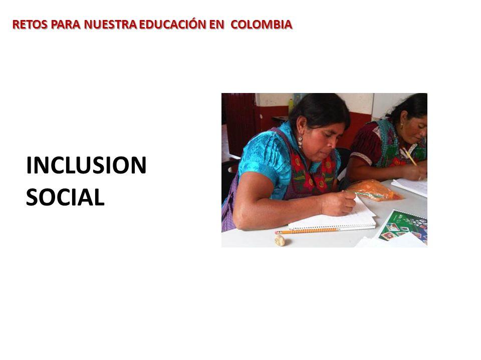 RETOS PARA NUESTRA EDUCACIÓN EN COLOMBIA