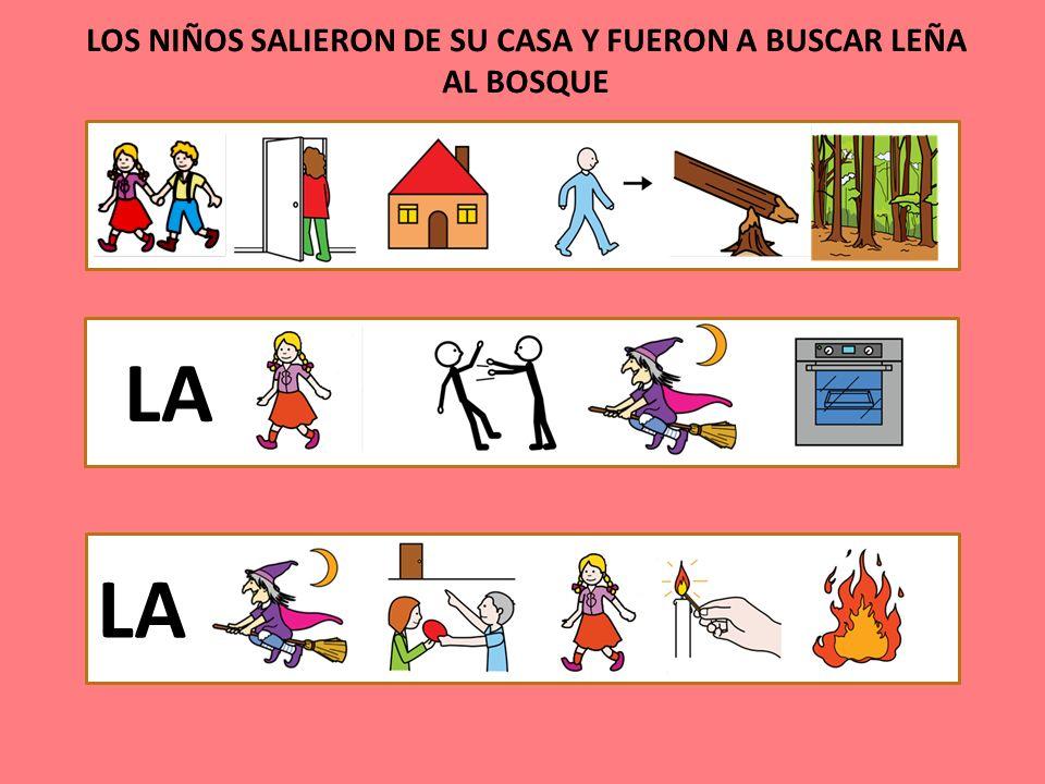 LOS NIÑOS SALIERON DE SU CASA Y FUERON A BUSCAR LEÑA AL BOSQUE