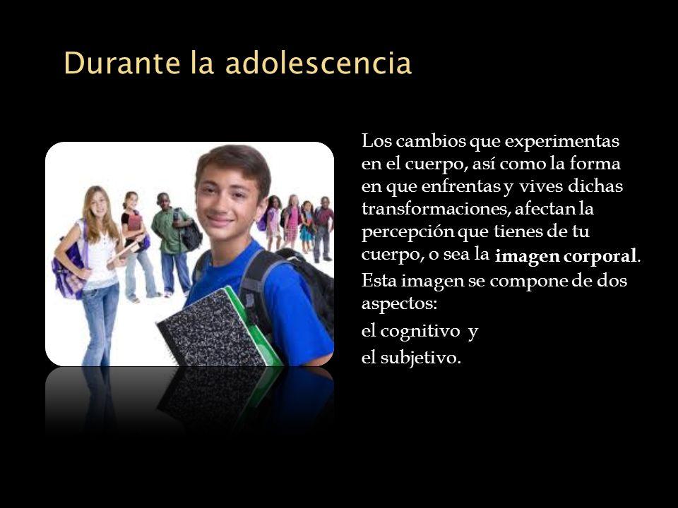 Durante la adolescencia