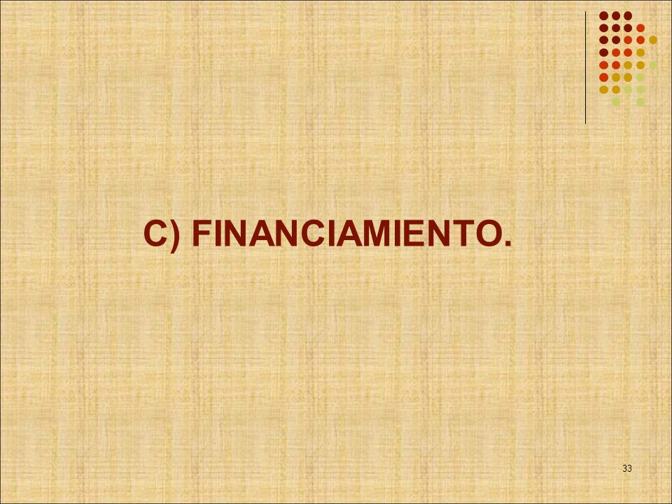 C) FINANCIAMIENTO.