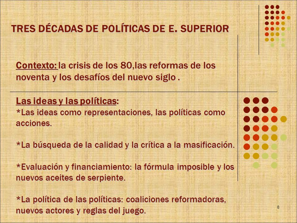 tres décadas de políticas de e. superior