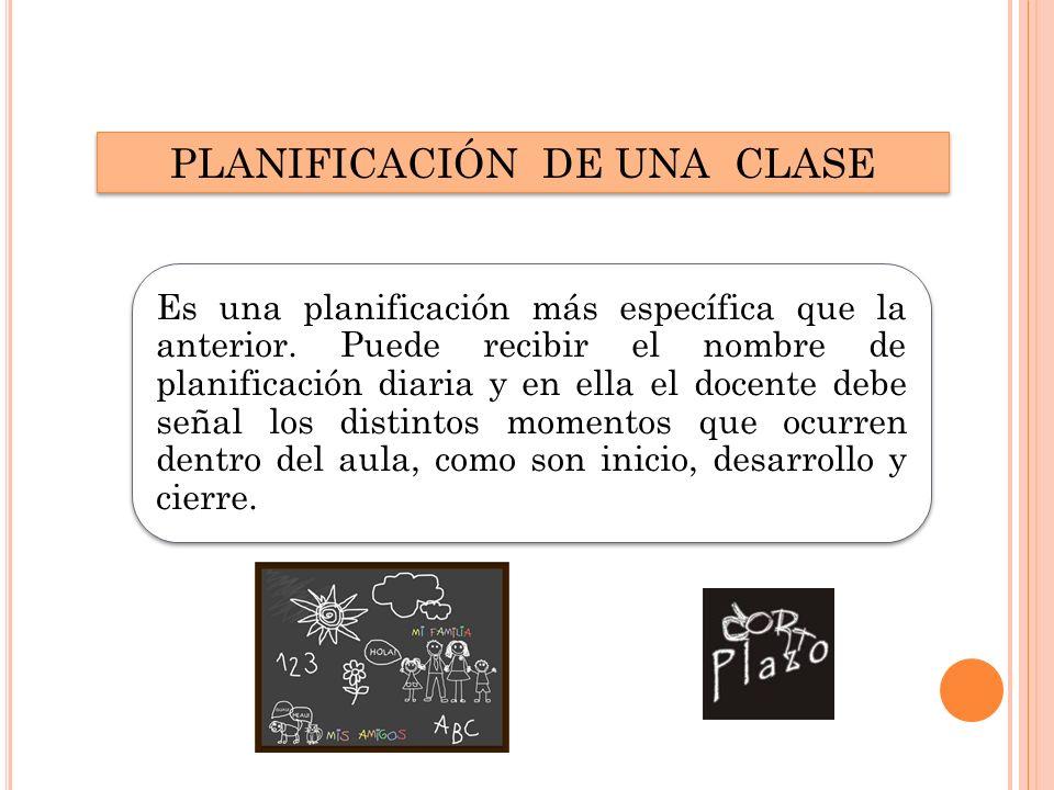 PLANIFICACIÓN DE UNA CLASE