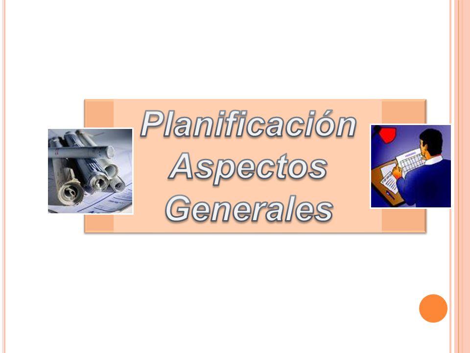Planificación Aspectos Generales