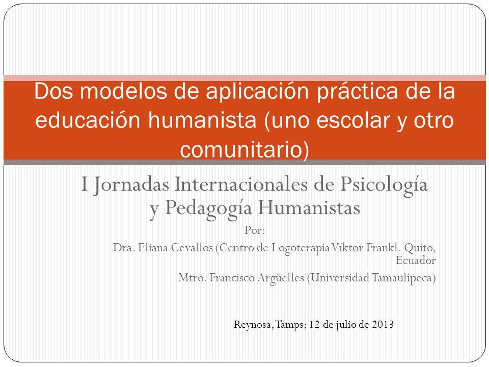 I Jornadas Internacionales de Psicología y Pedagogía Humanistas