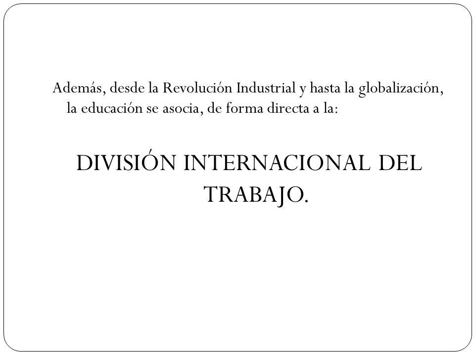 DIVISIÓN INTERNACIONAL DEL TRABAJO.