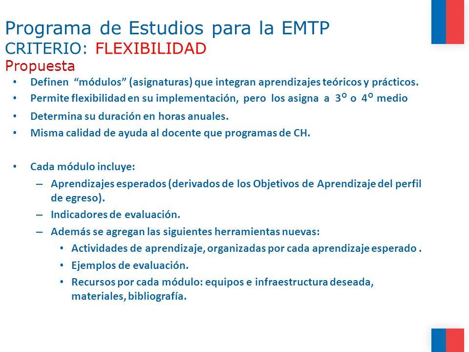 Programa de Estudios para la EMTP CRITERIO: FLEXIBILIDAD Propuesta