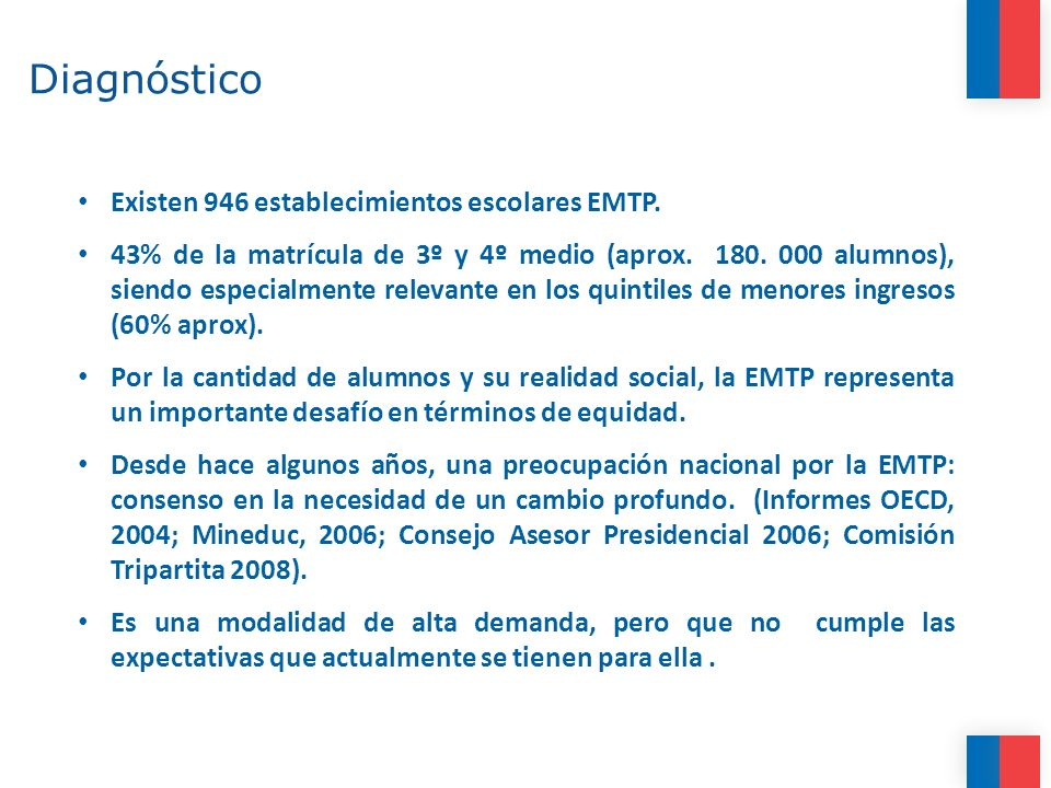 Diagnóstico Existen 946 establecimientos escolares EMTP.
