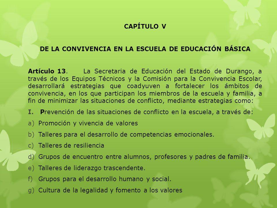 DE LA CONVIVENCIA EN LA ESCUELA DE EDUCACIÓN BÁSICA
