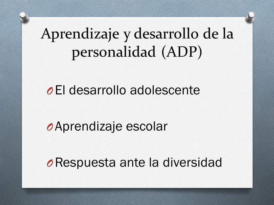 Aprendizaje y desarrollo de la personalidad (ADP)