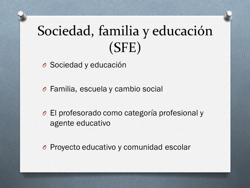Sociedad, familia y educación (SFE)