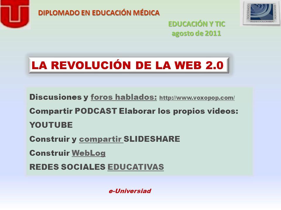 LA REVOLUCIÓN DE LA WEB 2.0 DIPLOMADO EN EDUCACIÓN MÉDICA